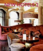 New Hotels 2 Hardcover  by Anja Llorella