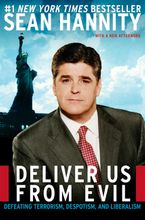 Deliver Us from Evil Paperback  by Sean Hannity
