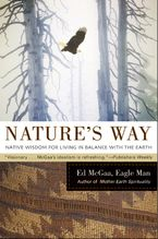 Nature's Way Paperback  by Ed McGaa