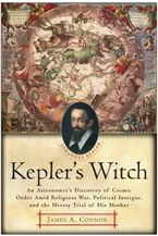 Kepler's Witch Paperback  by James A. Connor