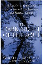 The Dark Night of the Soul Paperback  by Gerald G. May