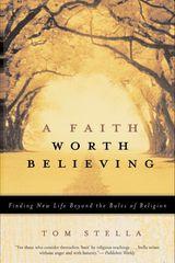 A Faith Worth Believing