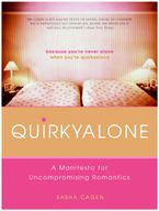 Quirkyalone Paperback  by Sasha Cagen
