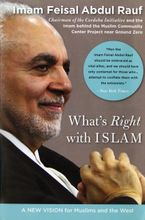 What's Right with Islam Paperback  by Feisal Abdul Rauf