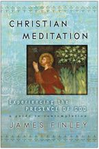 Christian Meditation Paperback  by James Finley