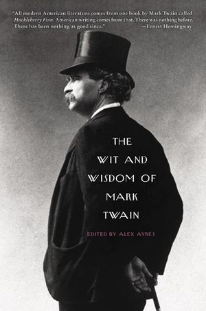 The Wit and Wisdom of Mark Twain book image