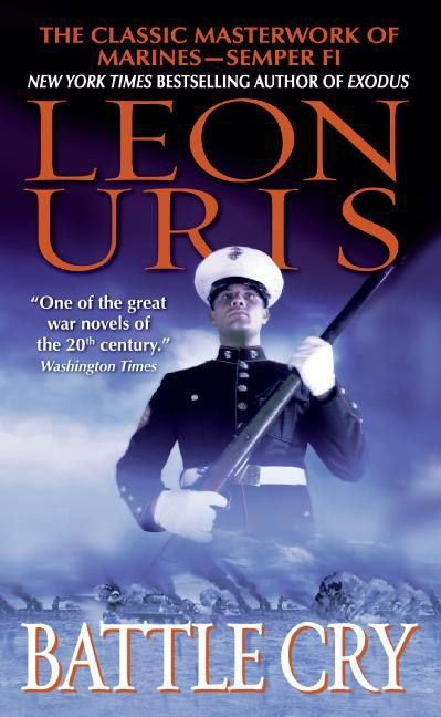 Battle cry leon uris paperback read a sample enlarge book cover fandeluxe Images