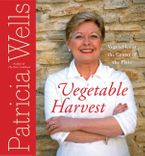 Vegetable Harvest Hardcover  by Patricia Wells