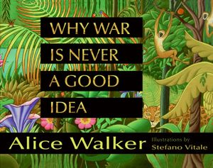 Why War Is Never a Good Idea book image
