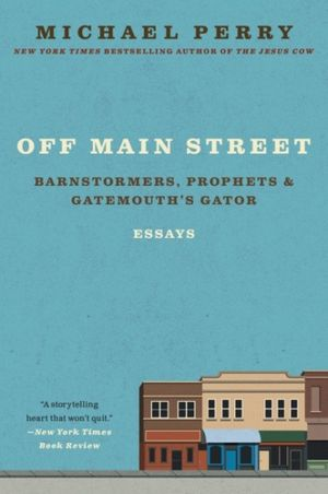 Off Main Street: Barnstormers, Prophets & Gatemouth's Gator book image