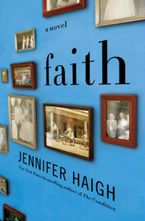 Faith Hardcover  by Jennifer Haigh
