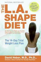 The L.A. Shape Diet
