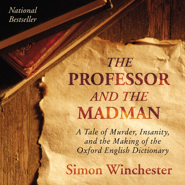 murder and madness in simon winchesters the professor and the madman Jack fiddler's last murder resulted in his  kate bender hung posters in town proclaiming herself professor miss  aesma daeva (madness) is the demon of.
