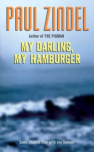 My Darling, My Hamburger book image