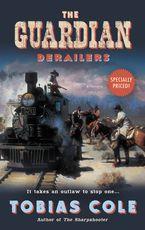 the-guardian-derailers