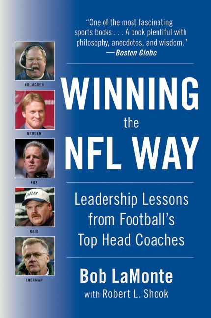 Book cover image: Winning the NFL Way: Leadership Lessons From Football's Top Head Coaches