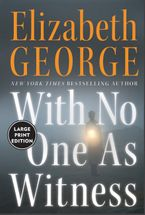 With No One As Witness Paperback LTE by Elizabeth George