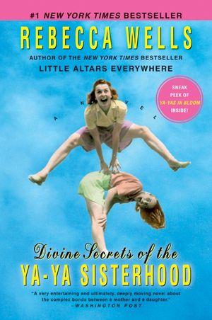Divine Secrets of the Ya-Ya Sisterhood book image