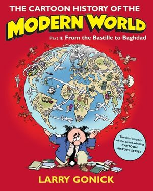 The Cartoon History of the Modern World Part 2 book image