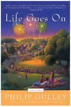 Life Goes On Paperback  by Philip Gulley