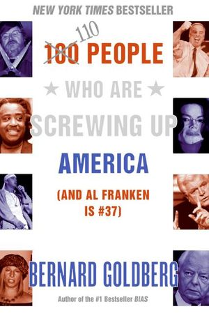 100 People Who Are Screwing Up America book image