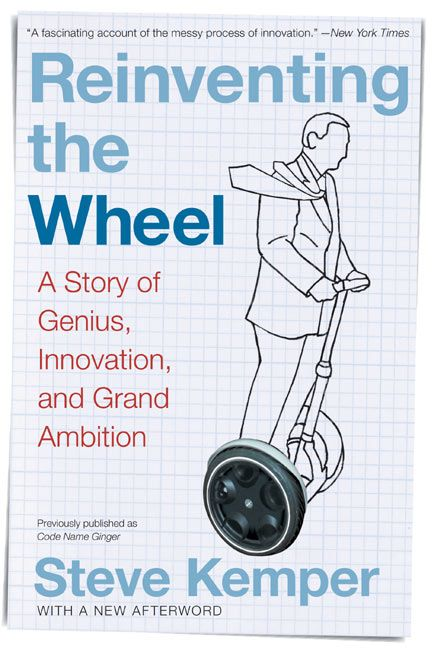 Book cover image: Reinventing the Wheel: A Story of Genius, Innovation, and Grand Ambition