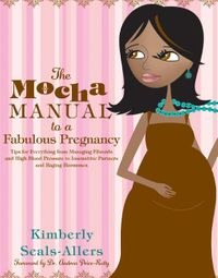 the-mocha-manual-to-a-fabulous-pregnancy