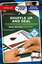 World Poker Tour(TM): Shuffle Up and Deal Paperback  by Mike Sexton