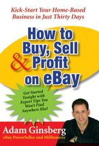 How to Buy, Sell, and Profit on eBay Paperback  by Adam Ginsberg