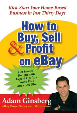 How to Buy, Sell, and Profit on eBay book image