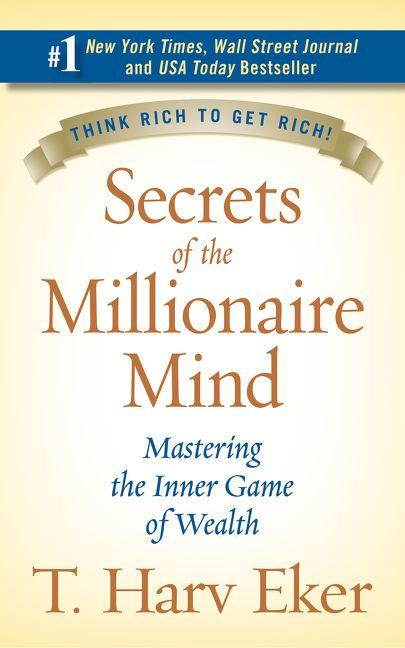 Secrets Of The Millionaire Mind T Harv Eker Hardcover