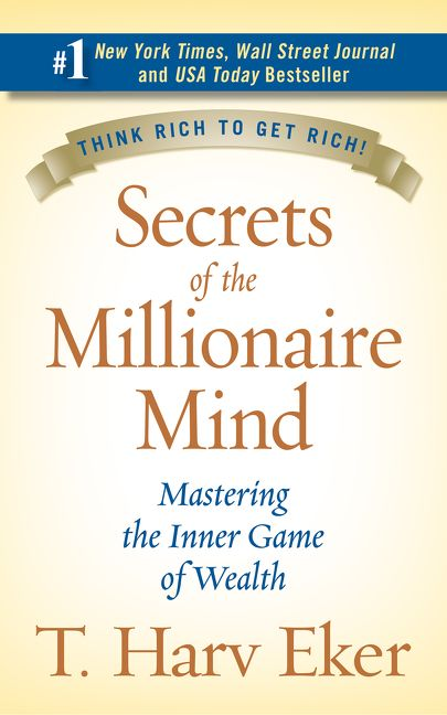 Secrets Of The Millionaire Mind T Harv Eker Hardcover