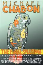The Final Solution Hardcover  by Michael Chabon