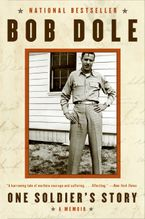 One Soldier's Story Paperback  by Bob Dole
