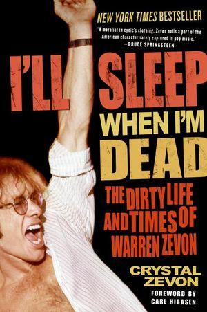 I'll Sleep When I'm Dead book image