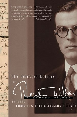 The Selected Letters of Thornton Wilder book image