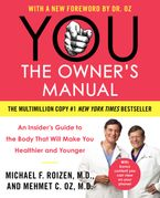 YOU: The Owner's Manual Paperback  by Mehmet C. Oz M.D.