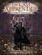 The Last Apprentice: Curse of the Bane (Book 2) Hardcover  by Joseph Delaney