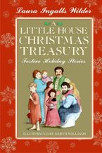 A Little House Christmas Treasury Hardcover  by Laura Ingalls Wilder