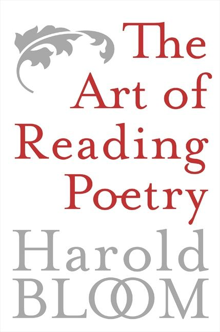 The art of reading poetry harold bloom paperback enlarge book cover fandeluxe Choice Image