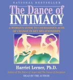 The Dance of Intimacy Downloadable audio file ABR by Harriet Lerner