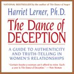 The Dance of Deception Downloadable audio file ABR by Harriet Lerner