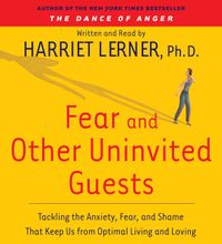 fear-and-other-uninvited-guests