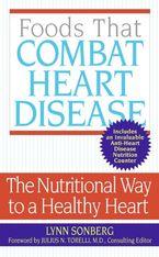 Foods That Combat Heart Disease Paperback  by Lynn Sonberg