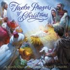 The Twelve Prayers of Christmas Hardcover  by Candy Chand