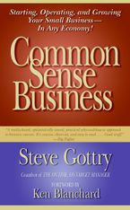 Common Sense Business Hardcover  by Steve Gottry