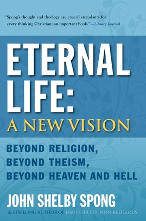 Eternal Life: A New Vision book image