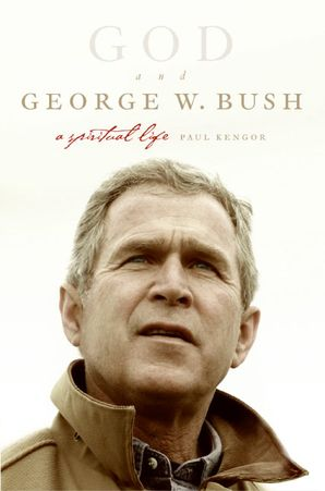 God and George W. Bush