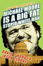 michael-moore-is-a-big-fat-stupid-white-man
