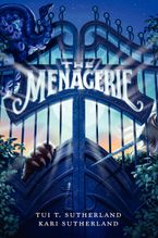 The Menagerie Hardcover  by Tui T. Sutherland